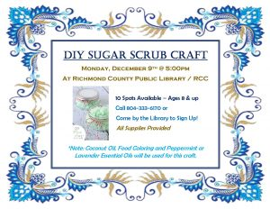 December Crafts Program DIY Sugar Scrubs @ Richmond County Public Library/ RCC Campus